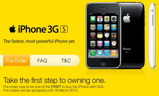 The DiGi iPhone pre-order promotion will ends on March 18, 2010.
