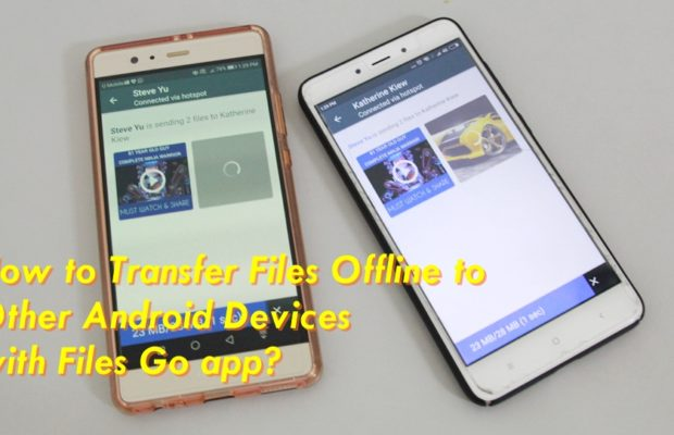 Transfer Files Offline with Files Go